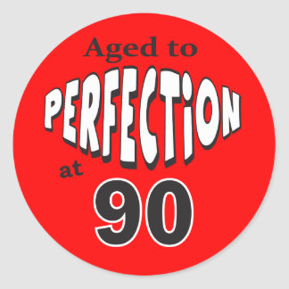 Aged to Perfection at 90 | 90th Birthday Classic Round Sticker