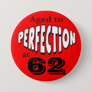 Aged to Perfection | DIY AGE | Birthday Pinback Button