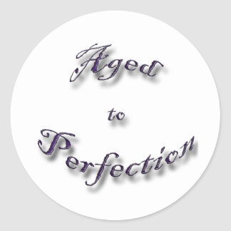 Aged to Perfection purple arch Classic Round Sticker