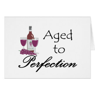 Aged to Perfection T-shirts and Gifts. Card