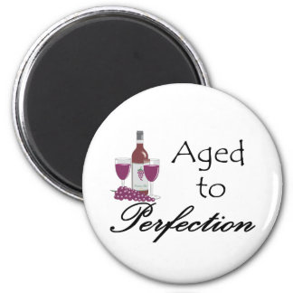 Aged to Perfection T-shirts and Gifts. 2 Inch Round Magnet