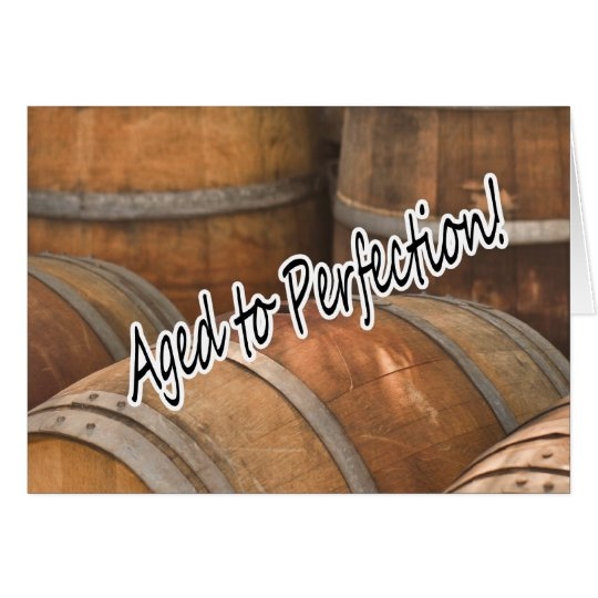 Aged to Perfection Wine Barrels Vintage Cellar Card