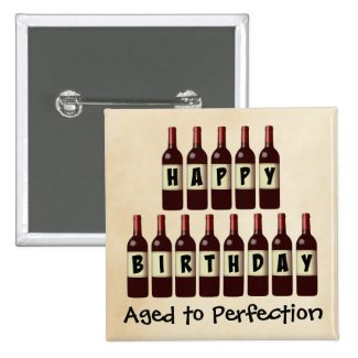 Aged to Perfection Wine Lover Happy Birthday 2-inch Square Button