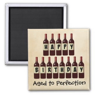 Aged to Perfection Wine Lover Happy Birthday 2-inch Square Magnet