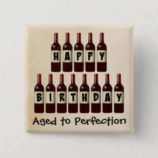 Aged to Perfection Wine Lover Happy Birthday Button