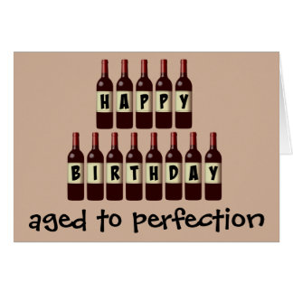 Aged to Perfection Wine Lover Happy Birthday Card
