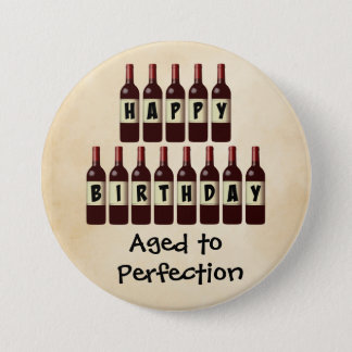 Aged to Perfection Wine Lover Happy Birthday Pinback Button