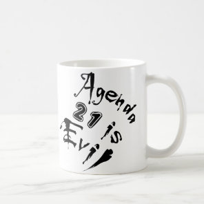 Agenda 21 is Evil Coffee Mug