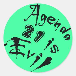 Agenda 21 is Evil green background Classic Round Sticker