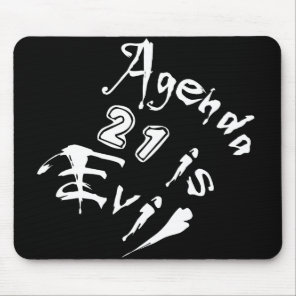 Agenda 21 is Evil Mouse Pad