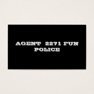 AGENT  2271 FUN POLICE BUSINESS CARD