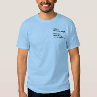 AGENT: Afternoon Delight, PROJECT:These are my ... Shirt