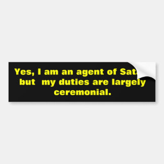 Agent of Satan Bumper Sticker