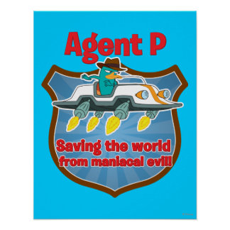 Agent P Saving the world from maniacal evil Car Poster