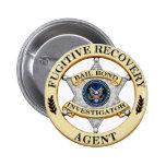 Agente fugitivo de la recuperación pin redondo de 2 pulgadas