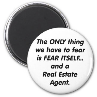 Agente inmobiliario del miedo imán redondo 5 cm