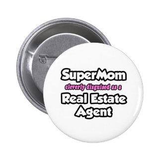 Agente inmobiliario del SuperMom… Pin Redondo De 2 Pulgadas