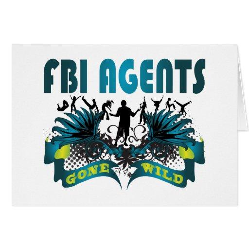 Agentes del FBI idos salvajes Tarjeta De Felicitación