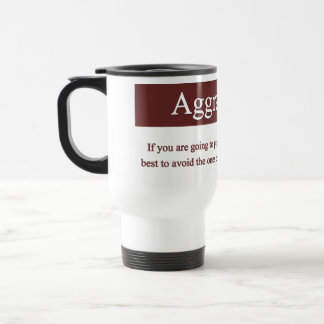 Aggravation Mug