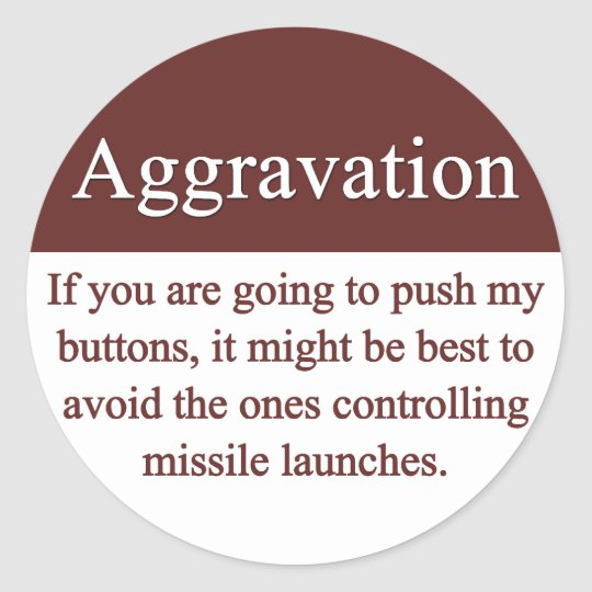 Aggravation Stickers
