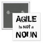 Agile is NOT a NOUN 2 Inch Square Button
