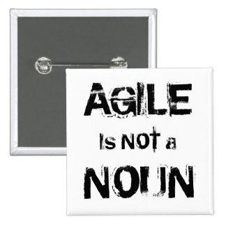 Agile is NOT a NOUN Pinback Button