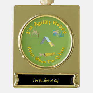 Agility Happy Gold Plated Banner Ornament