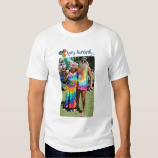 Aging Abundantly T-Shirt