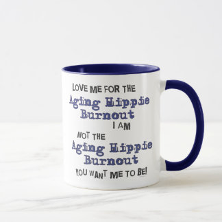 Aging Hippie Burnout Mug
