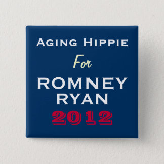 Aging Hippie For Romney Ryan 2012 Campaign Button