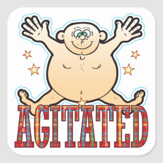 Agitated Fat Man Be Square Sticker