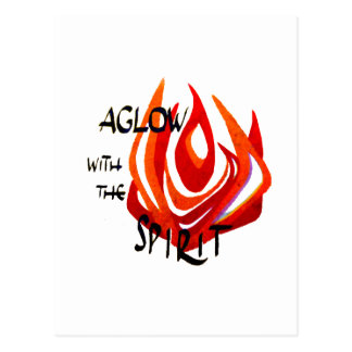 Aglow with the Spirit Postcard