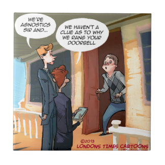 Agnostic Missionaries Funny Tile