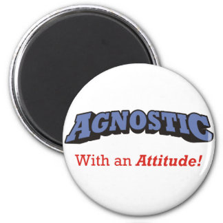 Agnostic - With an Attitude! Magnet