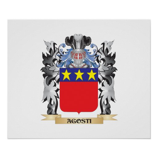 Agosti Coat of Arms - Family Crest Poster