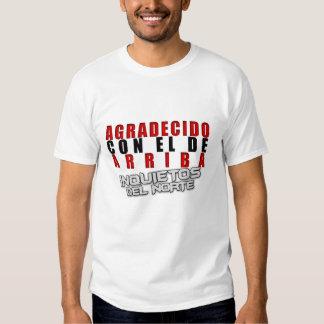 Agradecido Con El De Arriba T-shirt