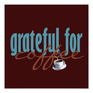 Agradecido para la invitación del café
