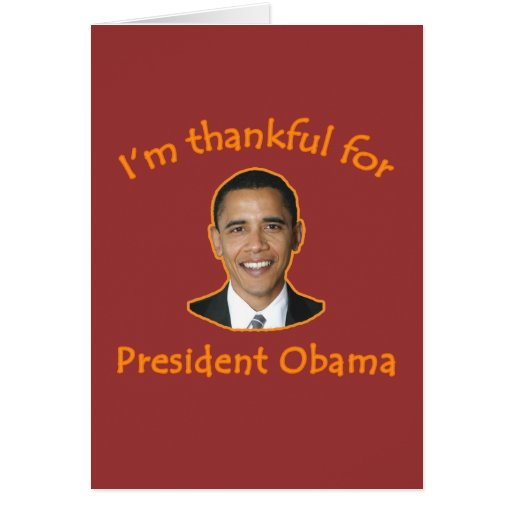 Agradecido para presidente Obama T-shirts, tazas Tarjeta De Felicitación