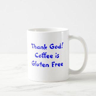 ¡Agradezca a dios! El café es gluten libre Taza De Café