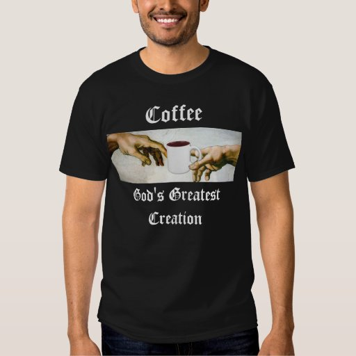 Agradezca a dios por el café remera