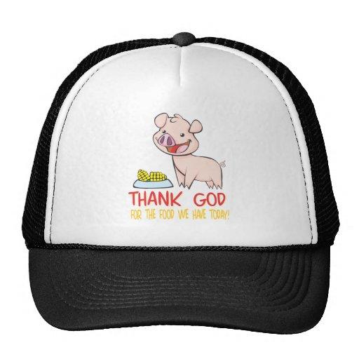 Agradezca a dios por la comida con el cochinillo f gorras