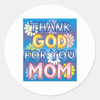 Agradezca a dios por usted, mamá pegatinas redondas