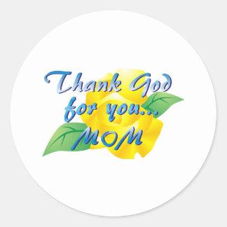 Agradezca a dios por usted, mamá pegatina redonda