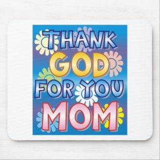 Agradezca a dios por usted, mamá tapete de ratón