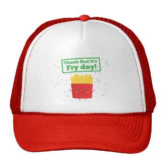 ¡Agradezca a dios que es día de la fritada! con la Gorra