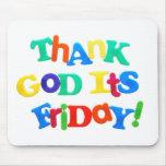 ¡Agradezca a dios que es viernes! Alfombrilla De Ratones