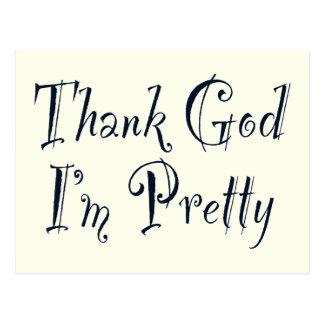 Agradezca a dios que soy bonito postal