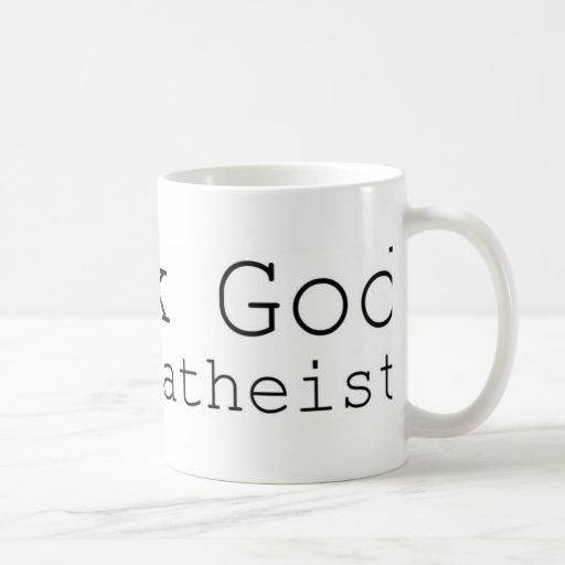 Agradezca a dios que soy un ateo taza
