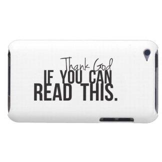 Agradezca a dios si usted puede leer esto iPod touch Case-Mate cobertura