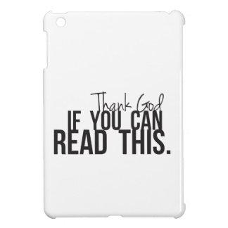 Agradezca a dios si usted puede leer esto iPad mini carcasas